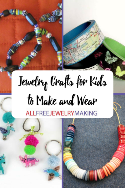 25 Jewelry Crafts for Kids to Make and Wear