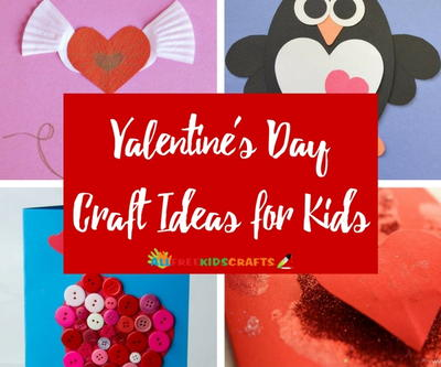 27 Valentines Day Craft Ideas for Kids