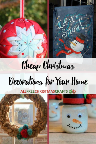 45 Cheap Christmas Decorations For Your Home Allfreechristmascrafts Com