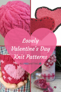 40+ Lovely Valentine's Day Knit Patterns