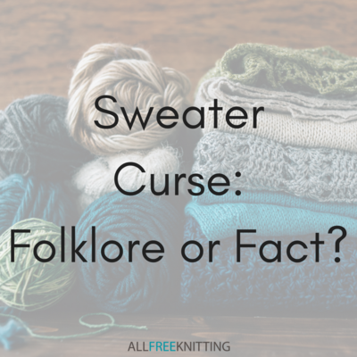 Sweater Curse Folklore or Fact