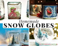 23 Fun and Easy Homemade Snow Globe Ideas