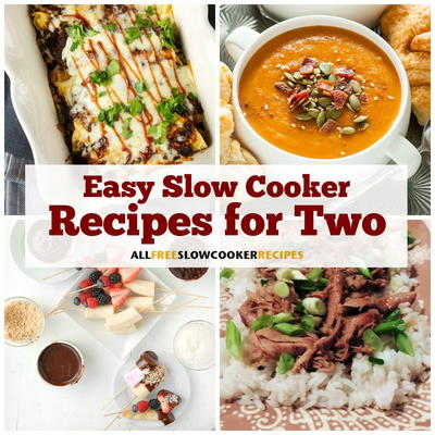 11 Easy Slow Cooker Recipes for Two