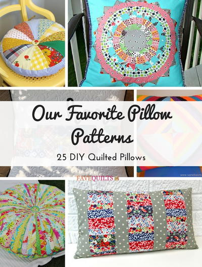 Our Favorite Pillow Patterns 25 DIY Quilted Pillows