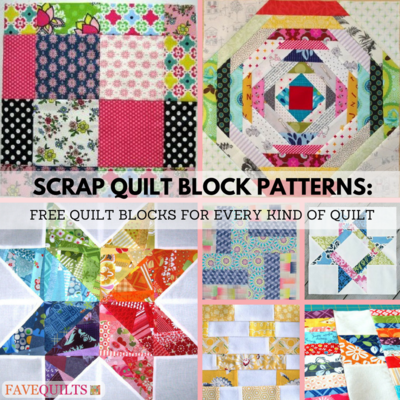 9 Scrap Quilt Block Patterns: Free Quilt Blocks for Every Kind of