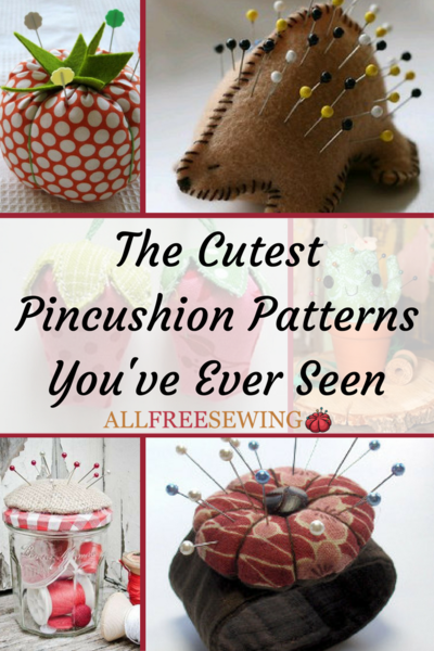 The Cutest Pincushion Patterns Youve Ever Seen