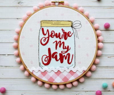 Youre My Jam Embroidery Art