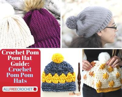 Crochet Pom Pom Hat Guide |