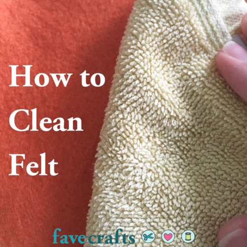 How to Clean Felt