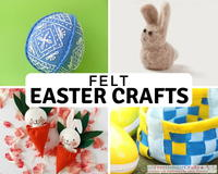 18 Easy Felt Easter Crafts