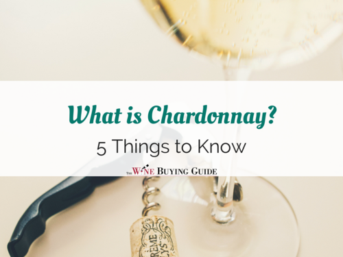 What is Chardonnay