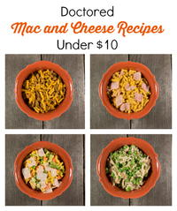 Doctored Mac and Cheese Recipes Under $10