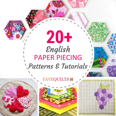 20 English Paper Piecing Patterns And Tutorials Favequilts Com