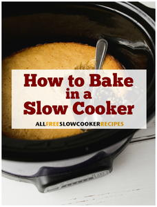 How to Bake in a Slow Cooker