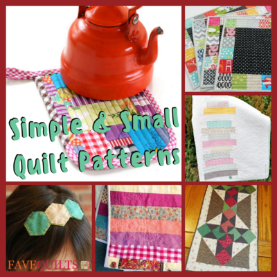 16 Simple and Small Quilt Patterns