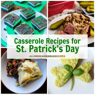 16 Casserole Recipes for St Patricks Day