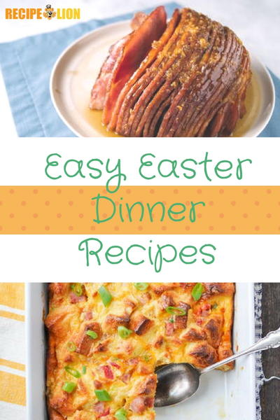 Easy Easter Dinner Recipes