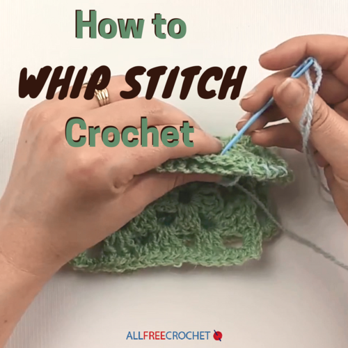 How To Whip Stitch Crochet
