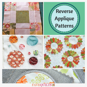 9 Reverse Applique Patterns