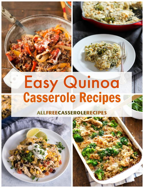 15 Quinoa Casserole Recipes to Try