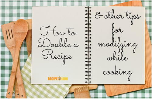 How to Double a Recipe