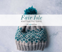 17 Fair Isle Knitting Patterns