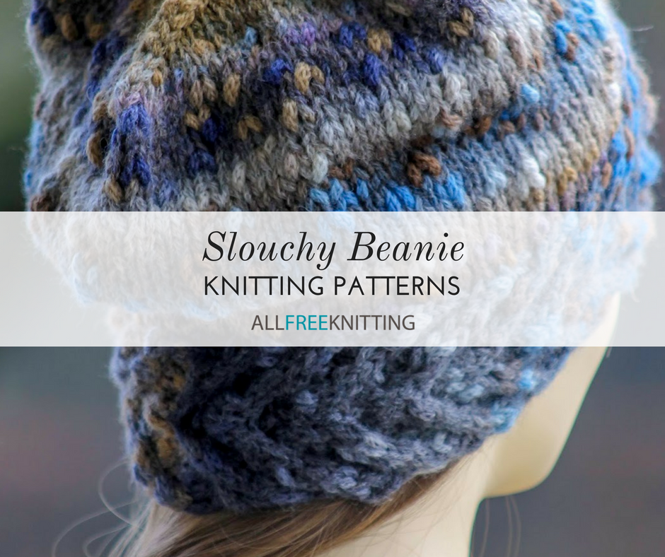 52 Slouchy Beanie Knitting Patterns | AllFreeKnitting.com