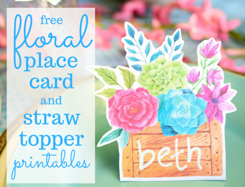 FREE Printables - Floral Place Cards and Straw Toppers