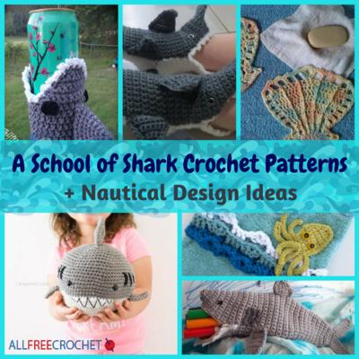 2804591bfe9 6 School of Shark Crochet Patterns + Nautical Design Ideas ...