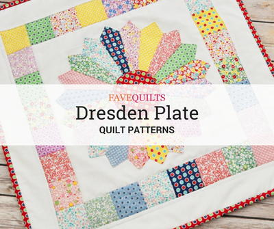 Dresden Plate Quilt Patterns