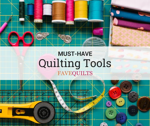 Must-Have Quilting Tools