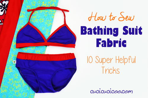How to Sew Bathing Suit Fabric