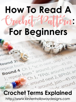 How To Read A Crochet Pattern: Terms Explained For Beginners