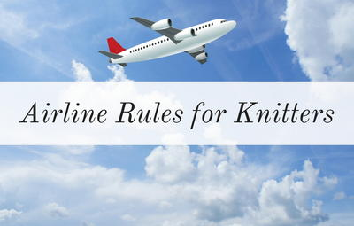 Airline Rules for Knitters