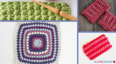 How to Crochet a Bobble Stitch + 22 Bobble Stitch Patterns