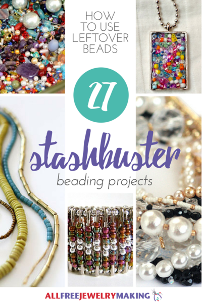How to Use Leftover Beads 27 Super Stash Buster Beading Projects