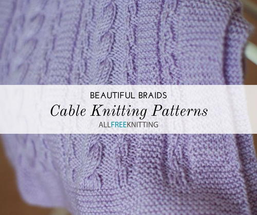 17 Cable Knitting Patterns Allfreeknitting Com