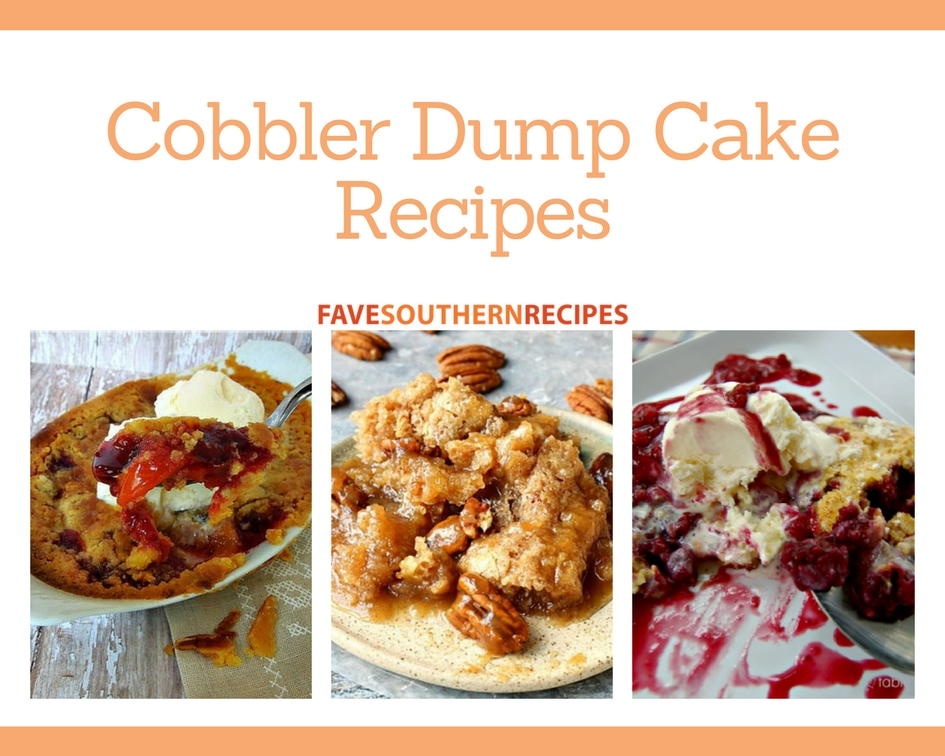Favesouthernrecipes Com: Easy Cobbler Recipes: 10 Southern Cobbler Dump Cake
