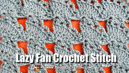 Lazy Fan Crochet Stitch Tutorials