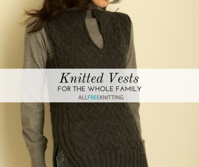 Knitted Vests for the Whole Family