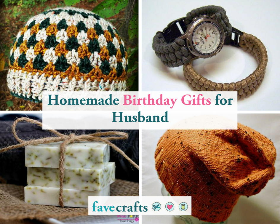 20 Homemade Birthday Gifts For Loving Husband Favecrafts Com