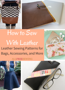 How to Sew With Leather: 60+ Leather Sewing Patterns for Bags, Accessories, and More