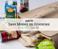 How to Save Money on Groceries: 45 Frugal Shopping Tips