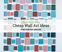 21 Cheap Wall Art Ideas for Fun DIY Decor