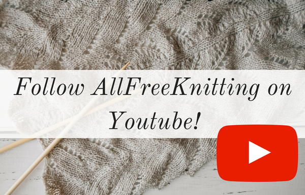 Follow AllFreeKnitting on Youtube
