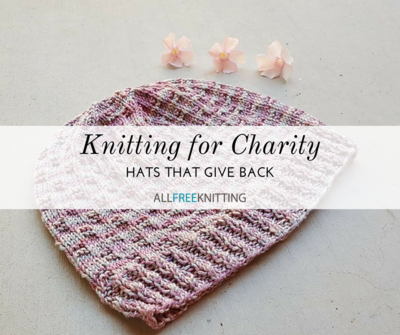 3ce1c70f5a4 Knitting for Charity 31 Free Hat Patterns. Knitting for charity does more  than give the person donating warm fuzzies. It helps provide babies with  hats ...