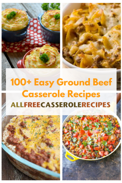 100 Easy Ground Beef Casserole Recipes