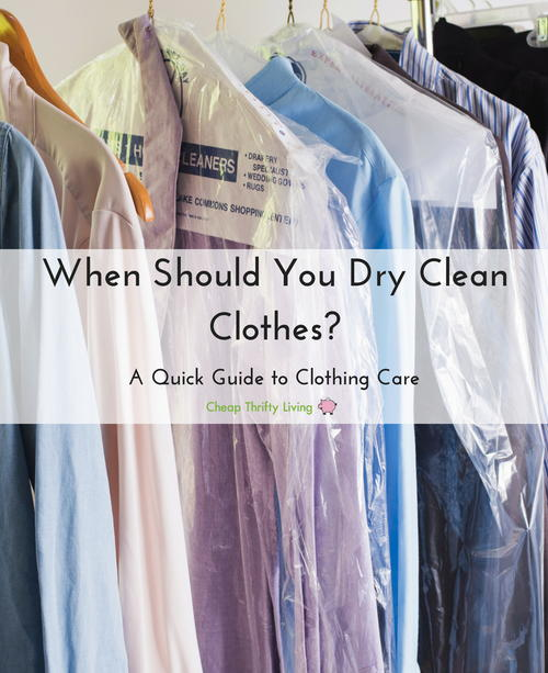 When Should You Dry Clean Clothes A Quick Guide to Clothing Care