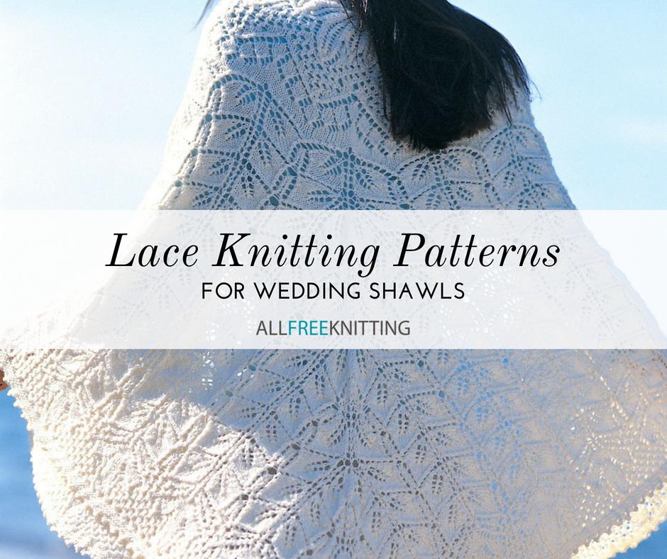 17 Wedding Shawls Knitting Patterns | AllFreeKnitting.com