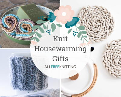 Knit Housewarming Gifts